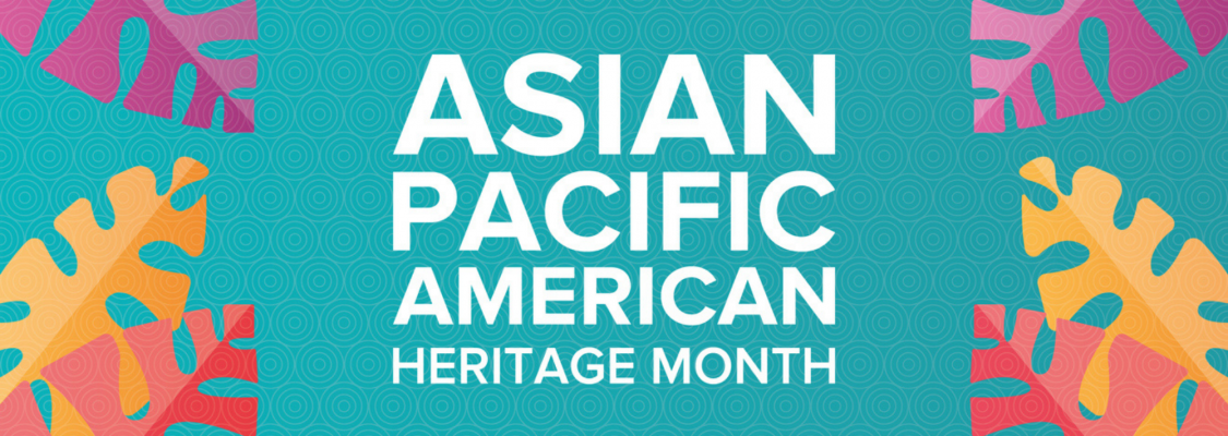 Asian:Pacific Heritage Month
